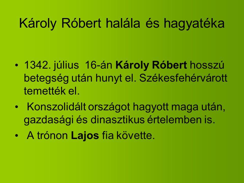 Károly Róbert halála és hagyatéka