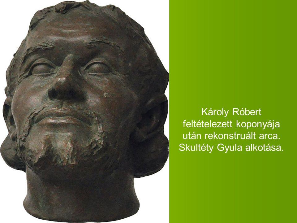 Károly Róbert feltételezett koponyája után rekonstruált arca