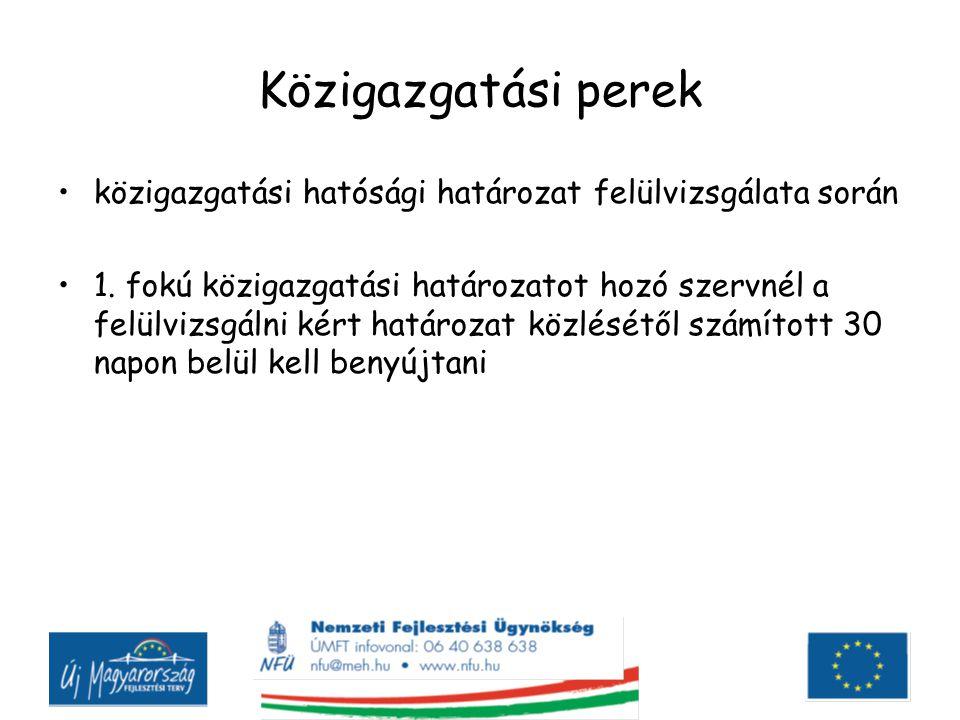 Közigazgatási perek közigazgatási hatósági határozat felülvizsgálata során.