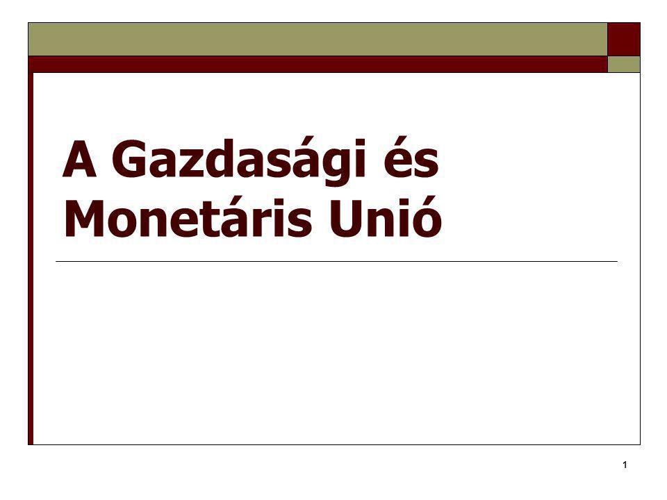 A Gazdasági és Monetáris Unió