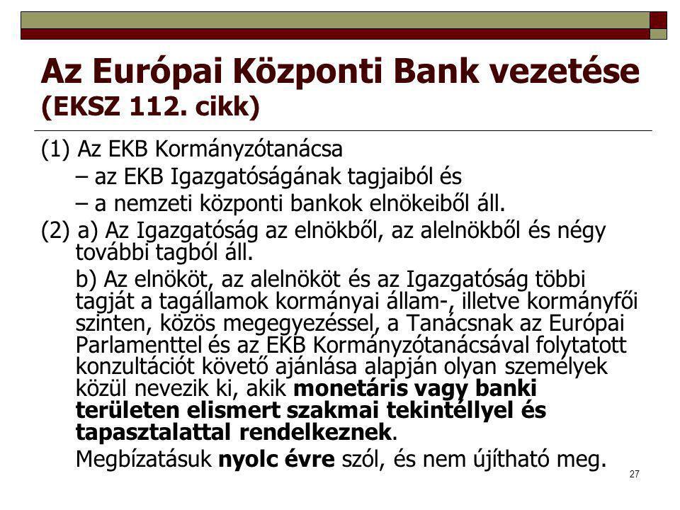 Az Európai Központi Bank vezetése (EKSZ 112. cikk)