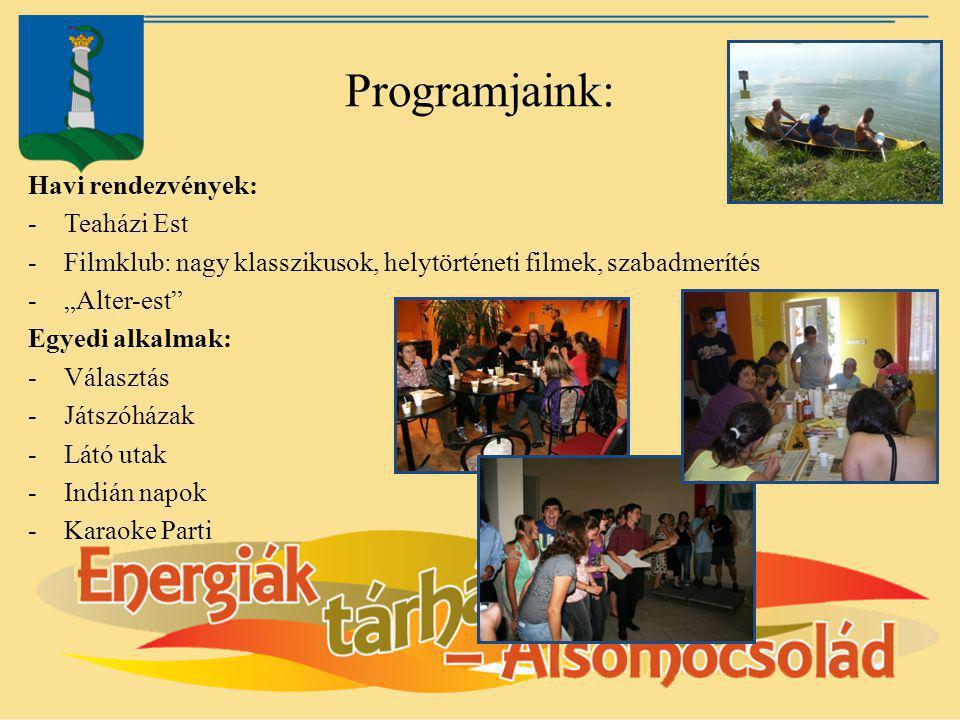 Programjaink: Havi rendezvények: Teaházi Est