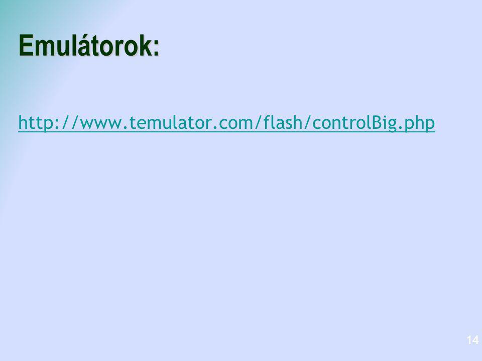 Emulátorok: http://www.temulator.com/flash/controlBig.php