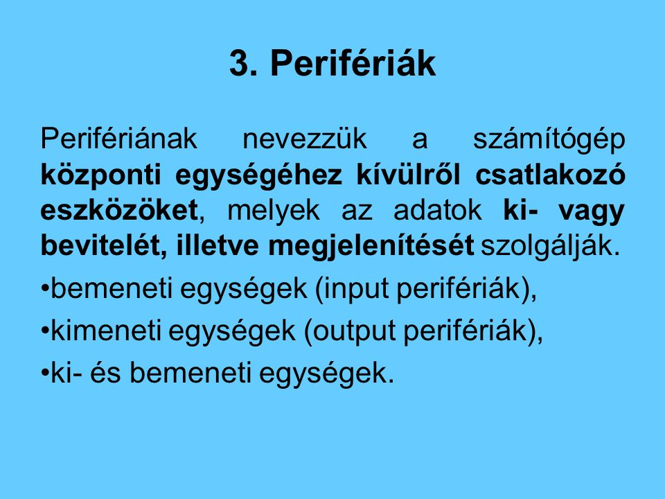 3. Perifériák