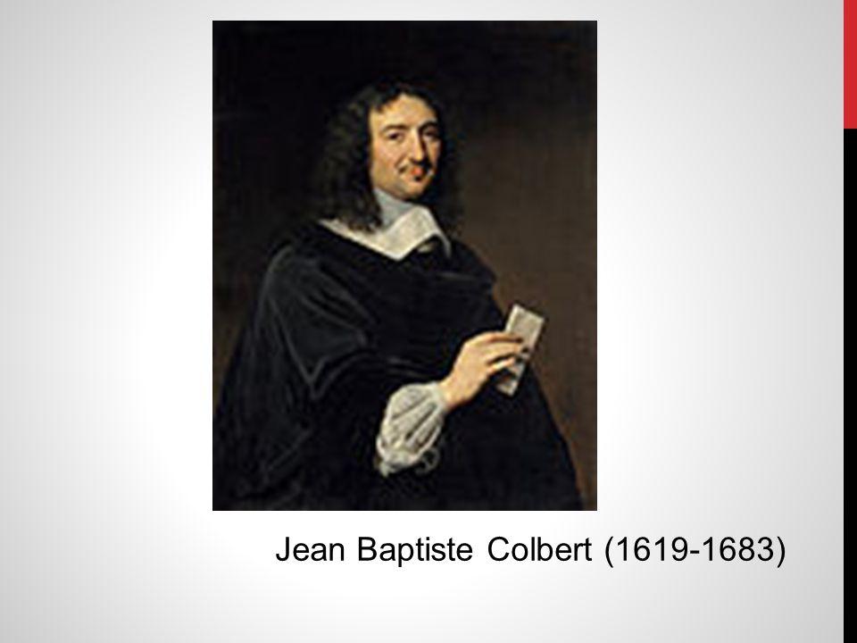 Jean Baptiste Colbert (1619-1683)