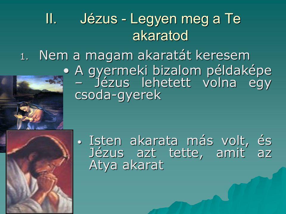 Jézus - Legyen meg a Te akaratod