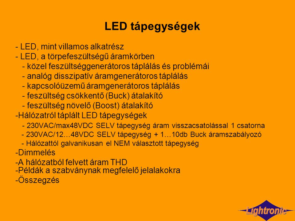 LED tápegységek - LED, mint villamos alkatrész