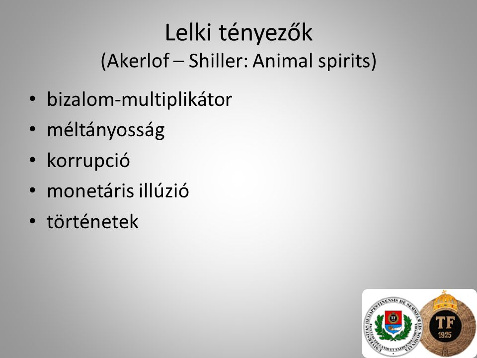 Lelki tényezők (Akerlof – Shiller: Animal spirits)