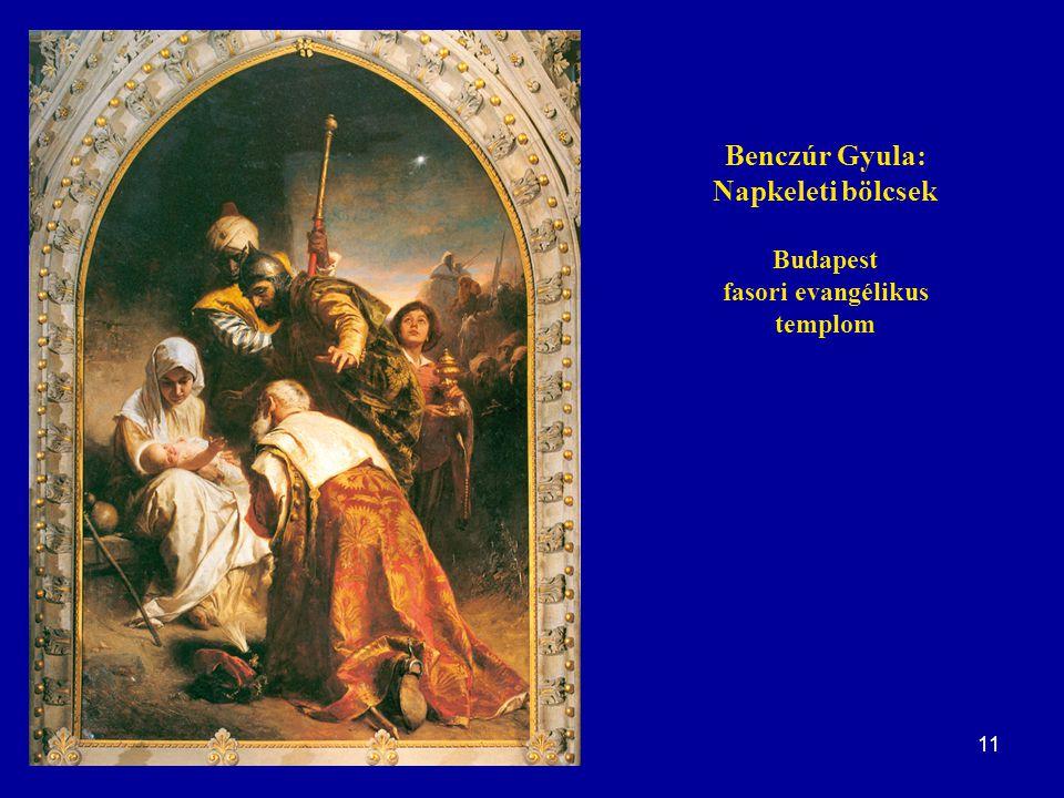 Benczúr Gyula: Napkeleti bölcsek Budapest fasori evangélikus templom