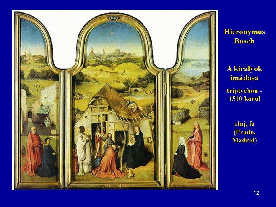 Hieronymus Bosch A királyok imádása