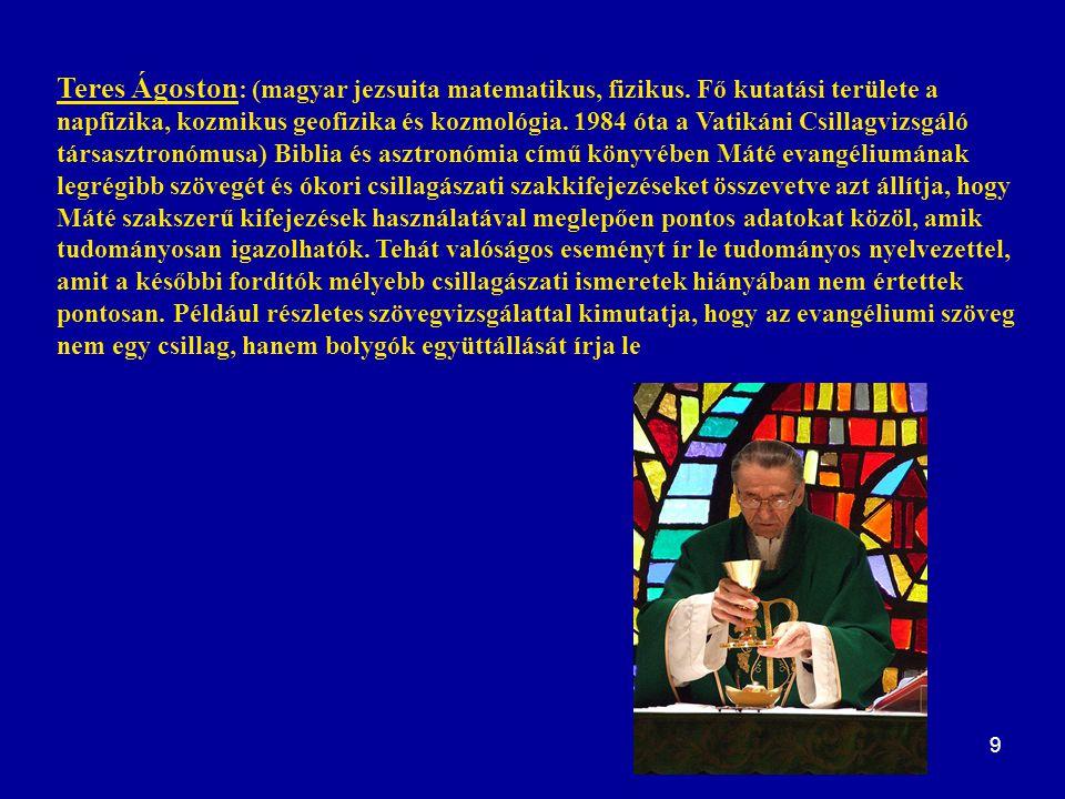 Teres Ágoston: (magyar jezsuita matematikus, fizikus
