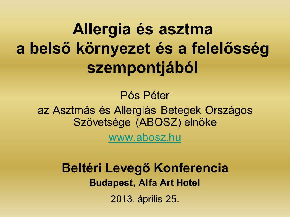 Allergia és asztma a belső környezet és a felelősség szempontjából