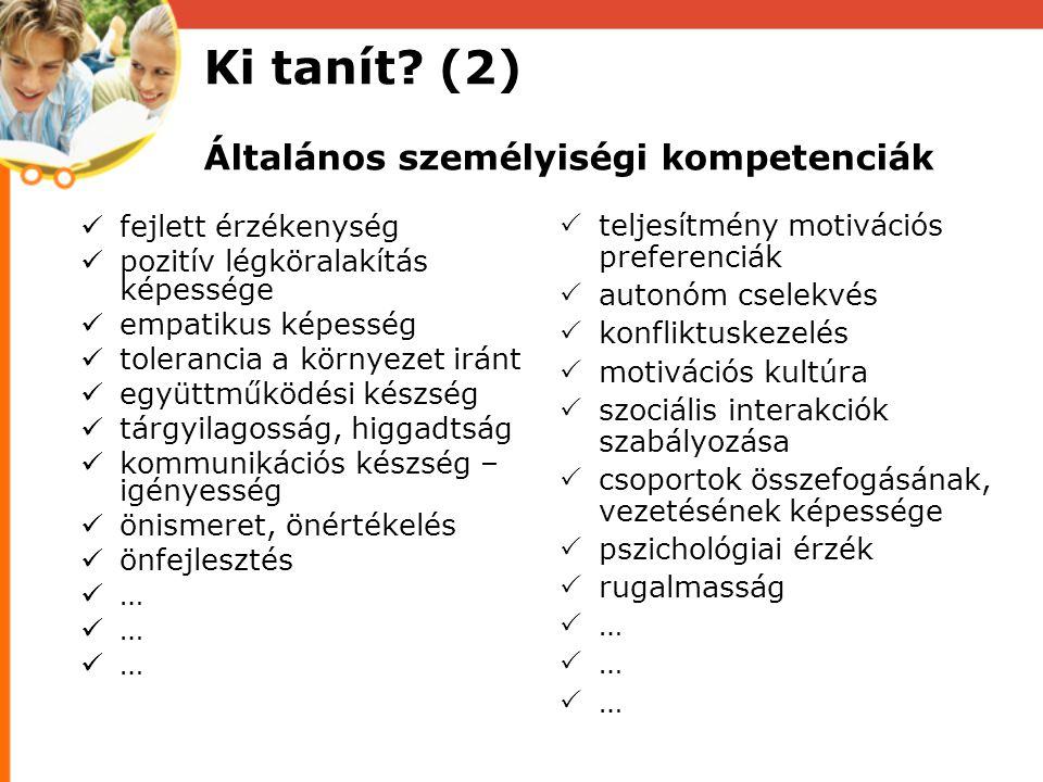 Ki tanít (2) Általános személyiségi kompetenciák