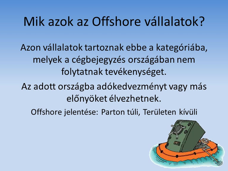 Mik azok az Offshore vállalatok