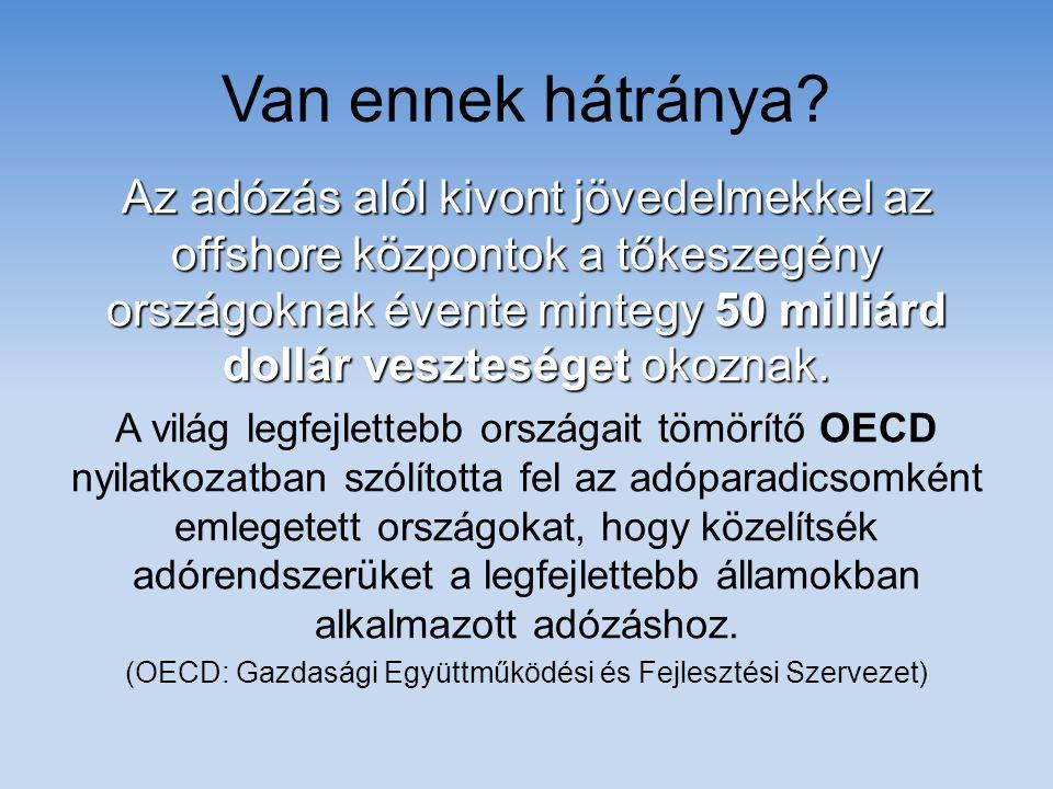 (OECD: Gazdasági Együttműködési és Fejlesztési Szervezet)