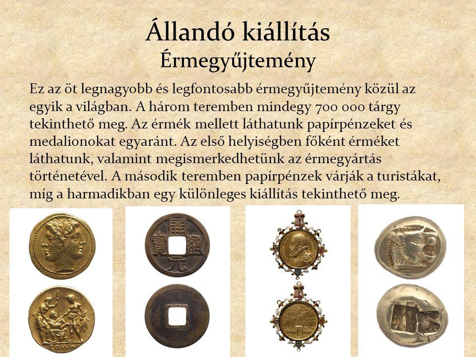 Állandó kiállítás Érmegyűjtemény
