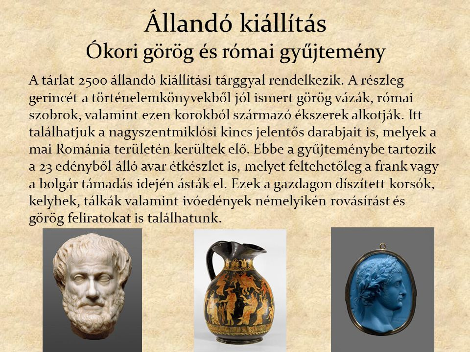 Állandó kiállítás Ókori görög és római gyűjtemény
