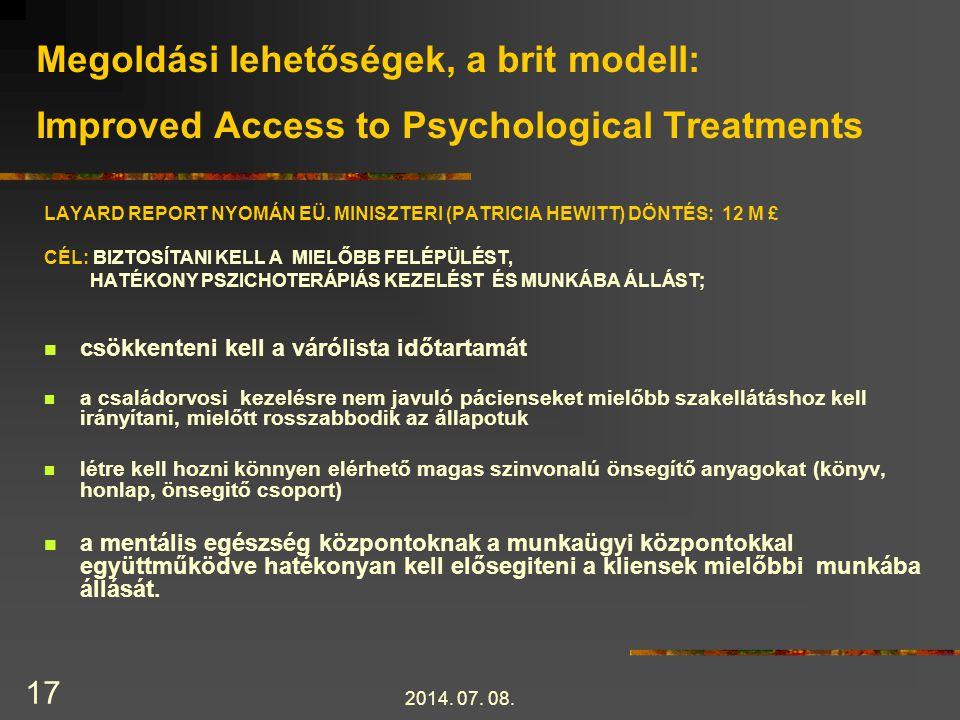 Megoldási lehetőségek, a brit modell: Improved Access to Psychological Treatments