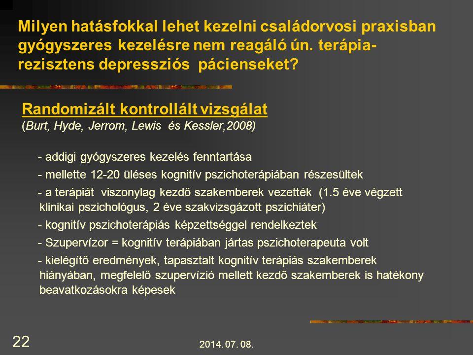 Milyen hatásfokkal lehet kezelni családorvosi praxisban gyógyszeres kezelésre nem reagáló ún. terápia-rezisztens depressziós pácienseket