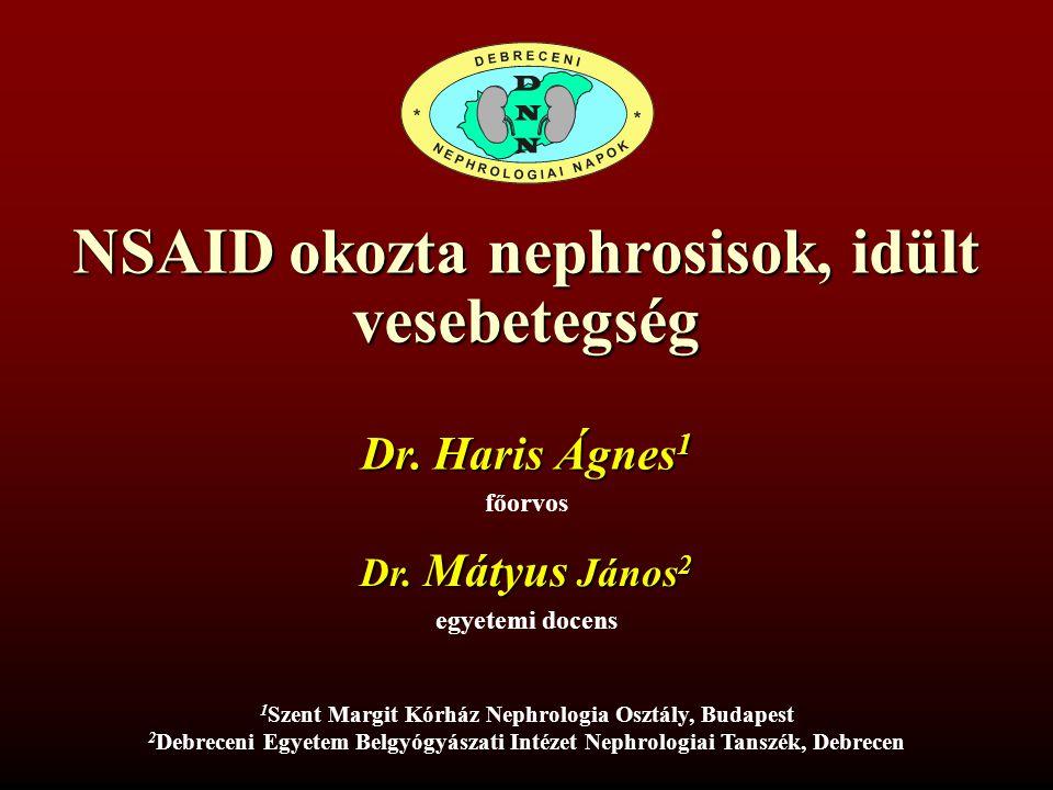 NSAID okozta nephrosisok, idült vesebetegség