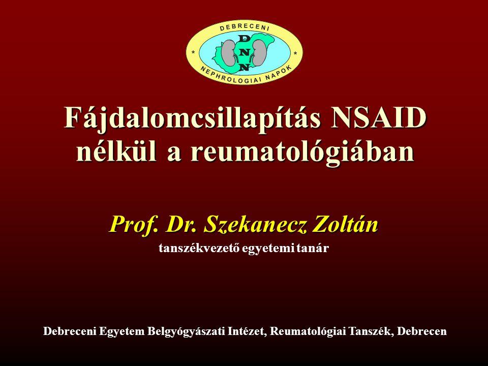 Fájdalomcsillapítás NSAID nélkül a reumatológiában