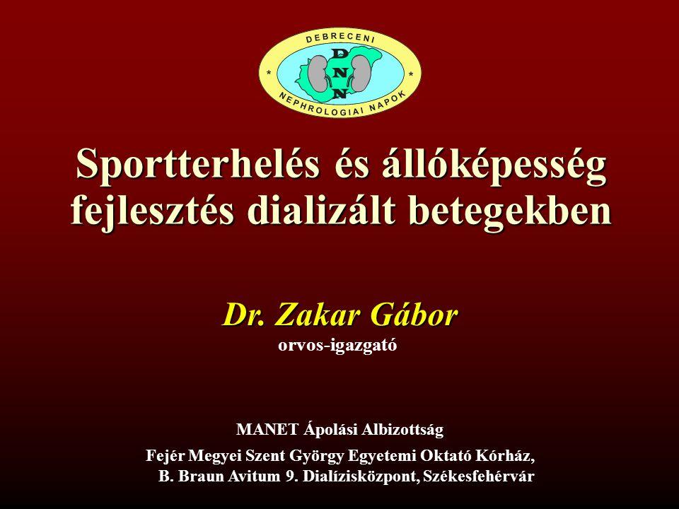 Sportterhelés és állóképesség fejlesztés dializált betegekben