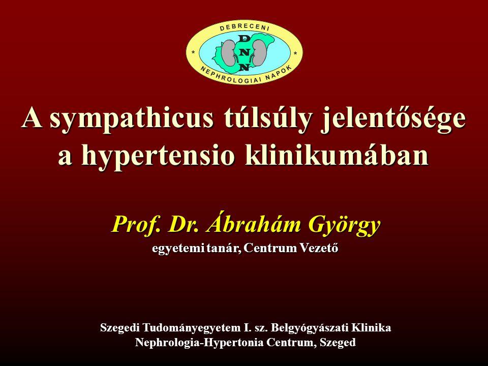 A sympathicus túlsúly jelentősége a hypertensio klinikumában