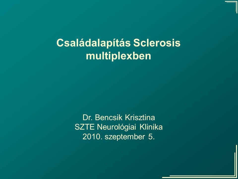 Családalapítás Sclerosis multiplexben