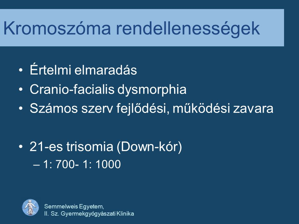 Kromoszóma rendellenességek
