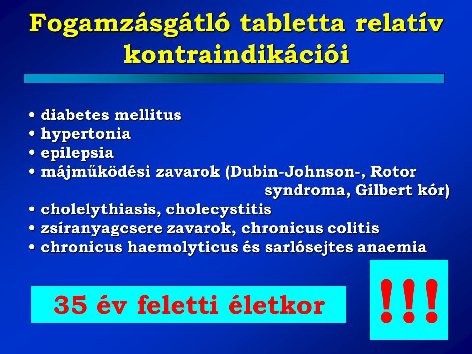 Fogamzásgátló tabletta relatív kontraindikációi