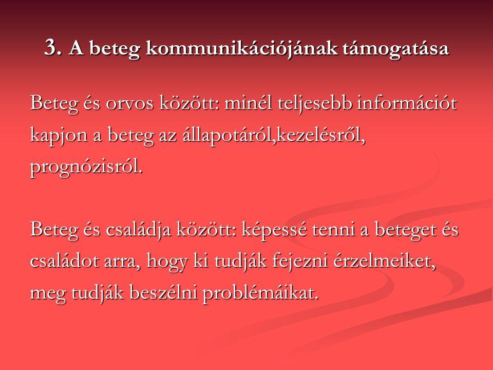 3. A beteg kommunikációjának támogatása