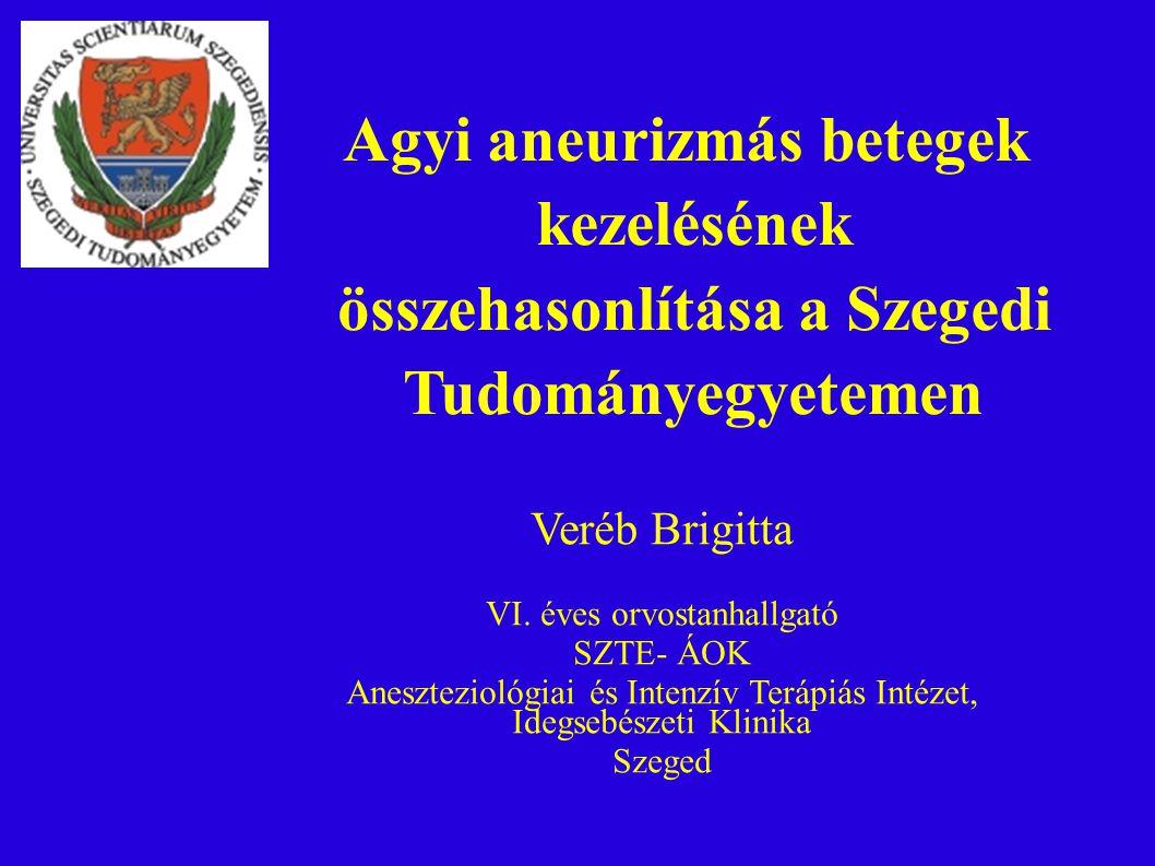 Agyi aneurizmás betegek kezelésének összehasonlítása a Szegedi