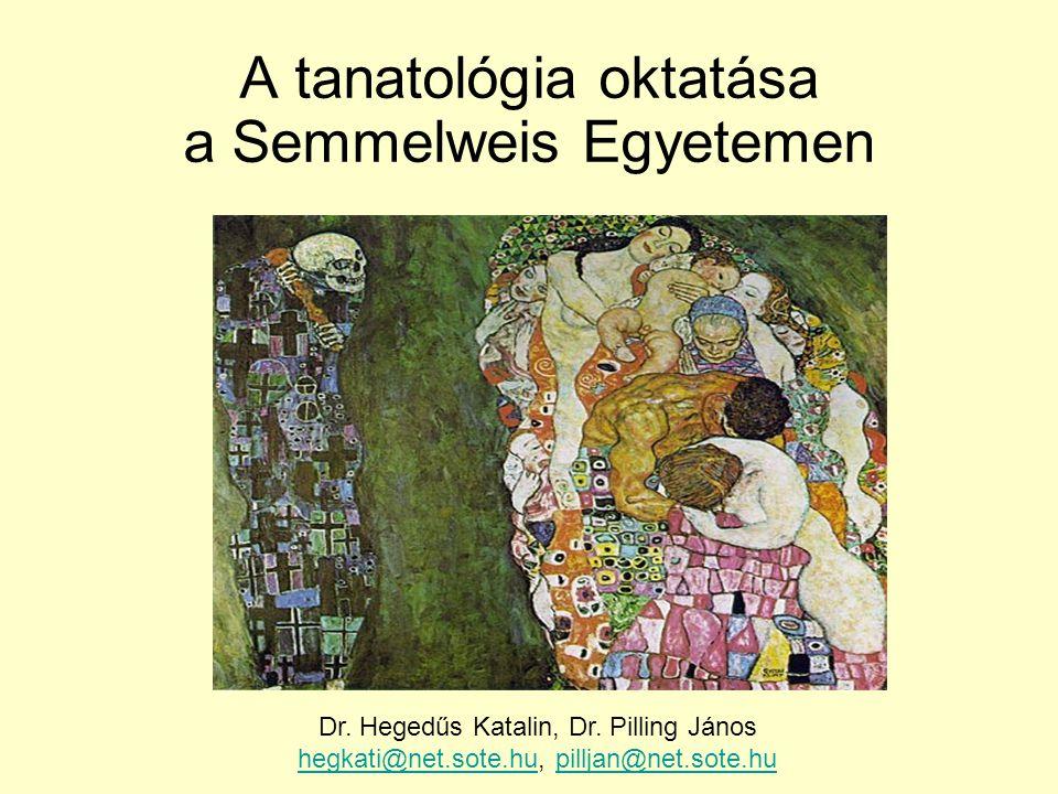 A tanatológia oktatása a Semmelweis Egyetemen
