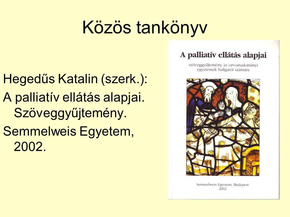 Közös tankönyv Hegedűs Katalin (szerk.):