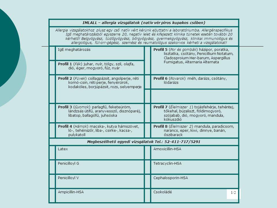 1/2 IMLALL – allergia vizsgálatok (natív vér piros kupakos csőben)