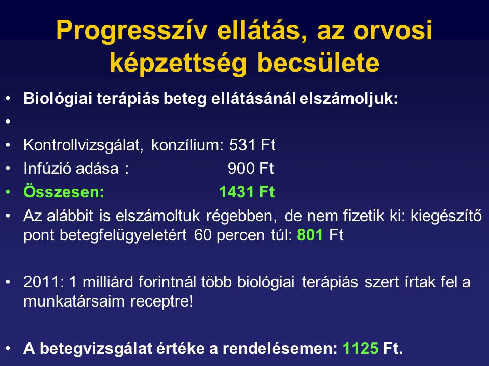 Progresszív ellátás, az orvosi képzettség becsülete