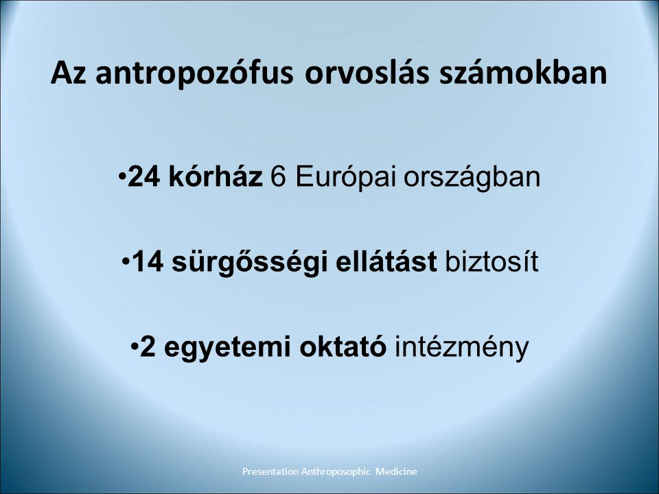 Az antropozófus orvoslás számokban