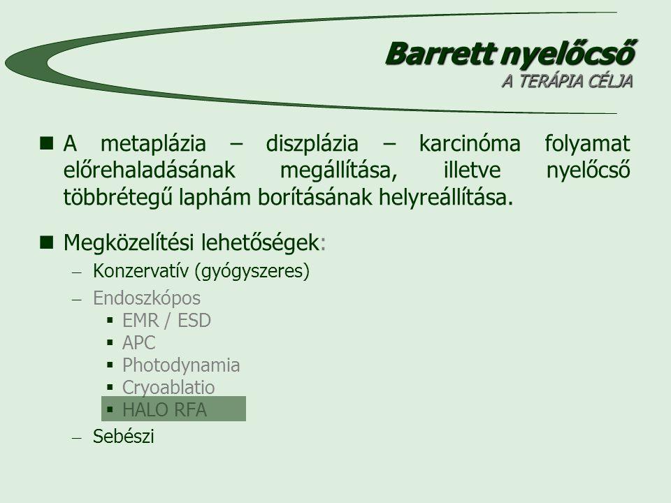 Barrett nyelőcső A TERÁPIA CÉLJA