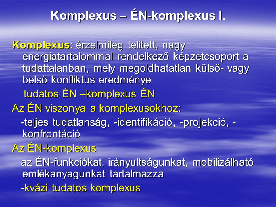 Komplexus – ÉN-komplexus I.