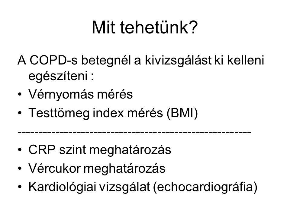 Mit tehetünk A COPD-s betegnél a kivizsgálást ki kelleni egészíteni :