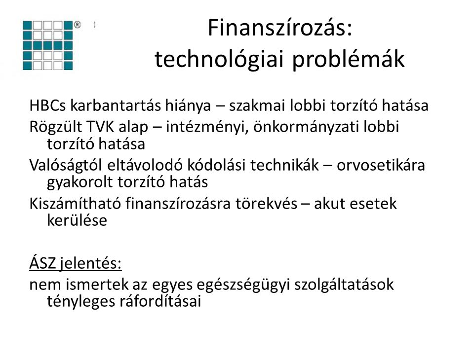 Finanszírozás: technológiai problémák