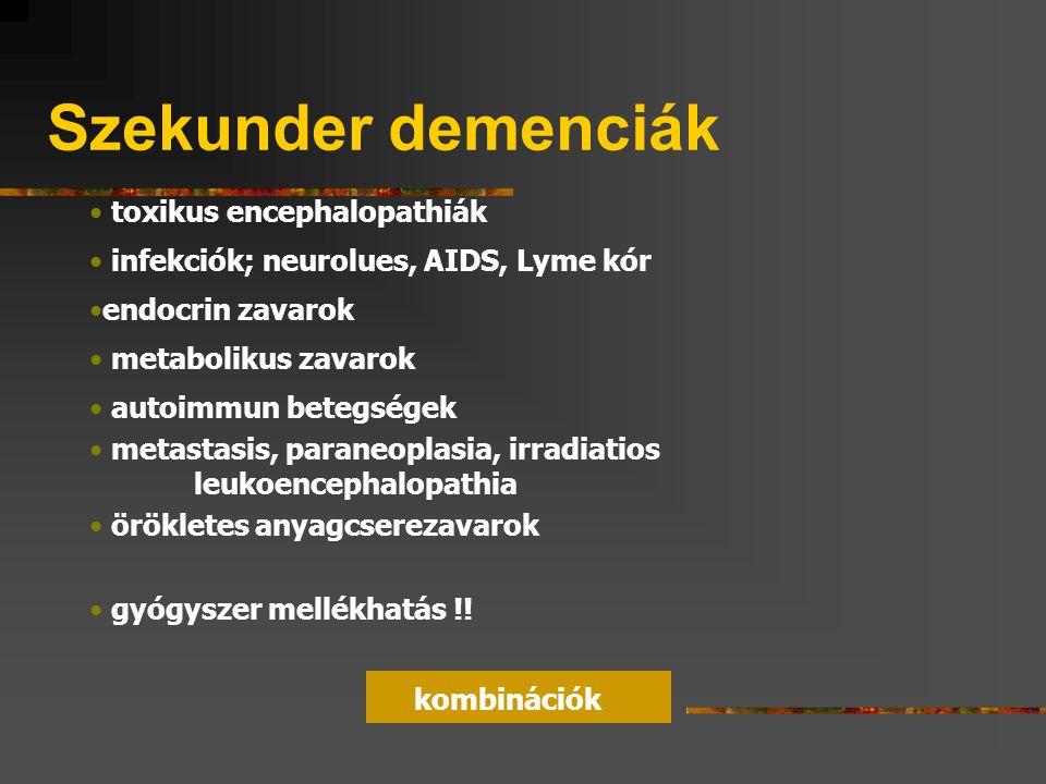 Szekunder demenciák toxikus encephalopathiák
