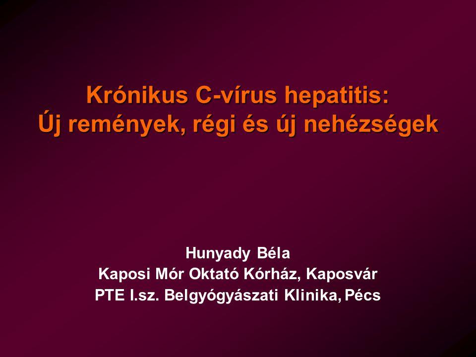 Krónikus C-vírus hepatitis: Új remények, régi és új nehézségek