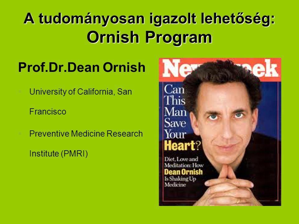 A tudományosan igazolt lehetőség: Ornish Program
