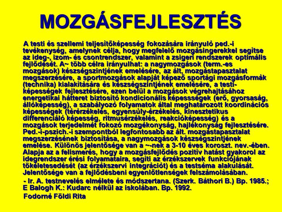MOZGÁSFEJLESZTÉS