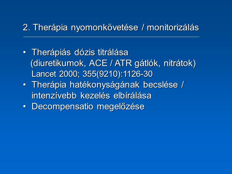 2. Therápia nyomonkövetése / monitorizálás