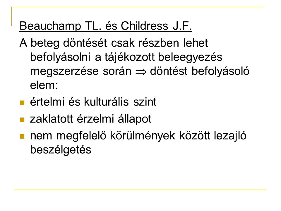 Beauchamp TL. és Childress J.F.