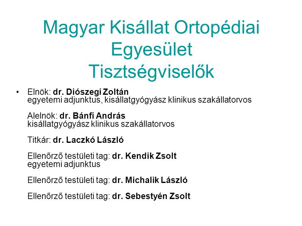 Magyar Kisállat Ortopédiai Egyesület Tisztségviselők