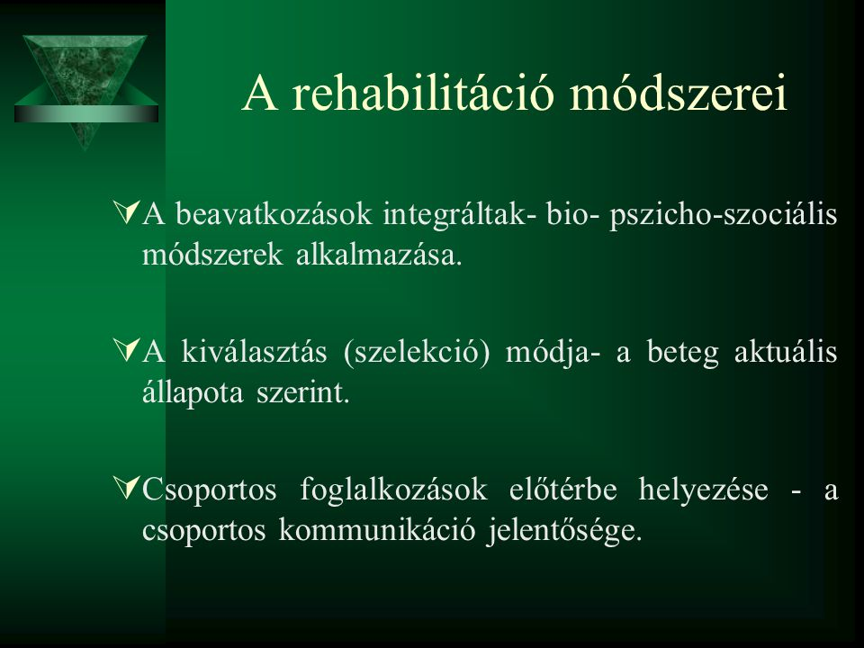 A rehabilitáció módszerei