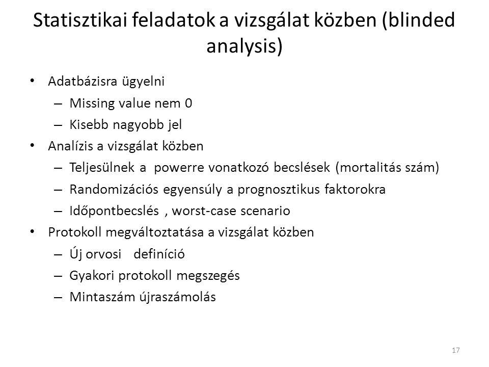 Statisztikai feladatok a vizsgálat közben (blinded analysis)